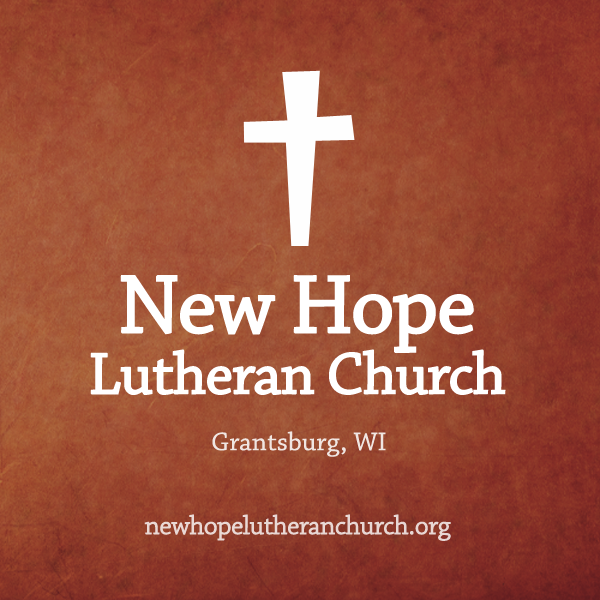 New Hope Lutheran Church » Audio